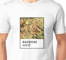 Bad Bone (Pantone) Weed 420 Unisex T-Shirt