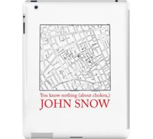 "Ipad Case: ""You know nothing (about cholera), John Snow"" iPad Case/Skin"
