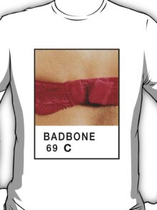 Bad Bone (Pantone) Bra 69 T-Shirt
