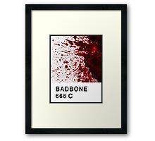 Bad Bone (Pantone) Blood 666 Framed Print