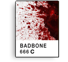 Bad Bone (Pantone) Blood 666 Canvas Print