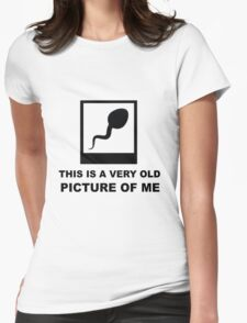 this is a very old picture of me Womens Fitted T-Shirt