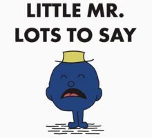 Mr Lots to Say Kids Tee