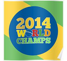 2014 World Champs - Bra Poster
