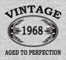 vintage 1968 aged to perfection by seazerka