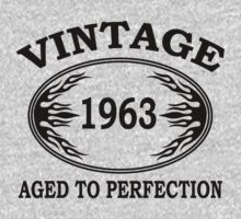 vintage 1963 aged to perfection by seazerka