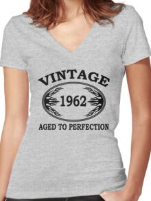 vintage 1962 aged to perfection Women's Fitted V-Neck T-Shirt