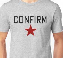 CONFIRM Unisex T-Shirt