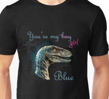 You're my girl, Blue Unisex T-Shirt