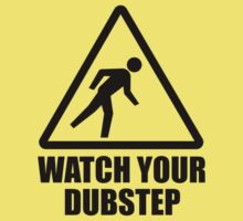 Watch your Dubstep (black) Baby Tee