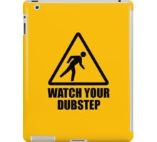 Watch your Dubstep (black) iPad Case/Skin