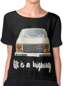 Life is a highway Chiffon Top