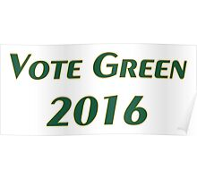 Vote Green 2016 Poster