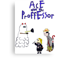 Ace and the Professor Canvas Print