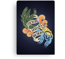 fortune favours the brave Canvas Print