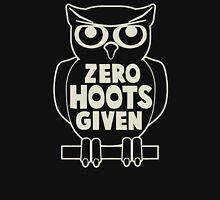 Zero Hoots Given Unisex T-Shirt