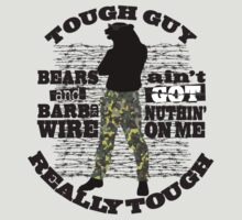 Tough guy macho man overkill bears barbed wire by BigMRanch