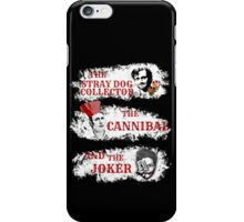 the stray dog collector, the cannibal and the joker (Will Hannibal Mason) iPhone Case/Skin