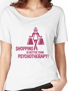 Shopping Is Better Than Psychotherapy! (Magenta) Women's Relaxed Fit T-Shirt