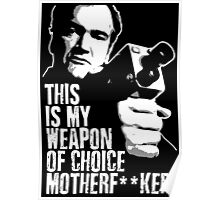 Quentin Tarantino - Weapon of Choice Poster