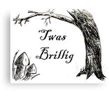 Twas Brillig Jabberwocky Alice in Wonderland Quote Poem Canvas Print