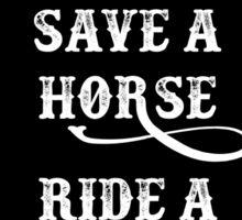 Save a horse, ride a cowboy! Sticker
