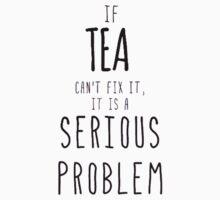 If TEA can't fix it  Kids Tee