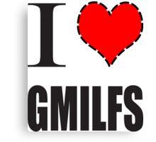 I Heart GMILFS Canvas Print