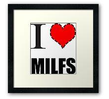 I Heart MILFS Framed Print
