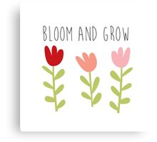bloom and grow Canvas Print