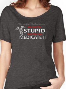 Can't Fix Stupid Women's Relaxed Fit T-Shirt