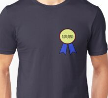 1st Place Adulting Unisex T-Shirt