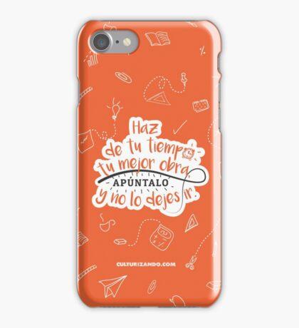 Haz de tu tiempo tu MEJOR obra iPhone Case/Skin