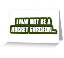 Rocket Surgeon Greeting Card