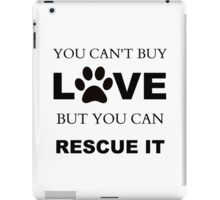 RESCUE LOVE iPad Case/Skin