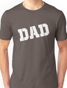 DAD Fathers Day Unisex T-Shirt