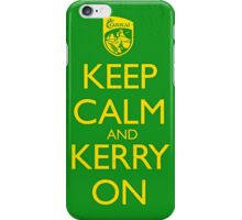 Keep Calm & Kerry On (dirty) iPhone Case/Skin