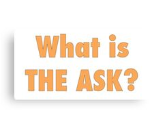 What is the ask Canvas Print