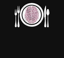 Brains for Dinner Unisex T-Shirt