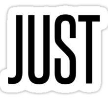 I Just Ride. Sticker