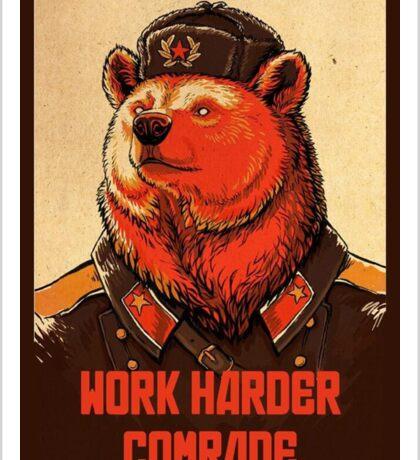 Work Harder Comrade Sticker