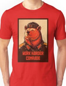 Work Harder Comrade Unisex T-Shirt
