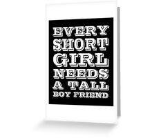 Every Shot Girl Needs A Tail Boy Friend, Funny Friendship Quote T-Shirt Greeting Card