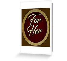 Special-For Her Greeting Card