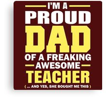 Father Gift | Proud Dad Quote Canvas Print