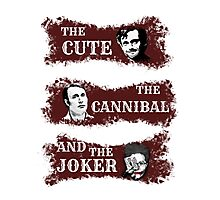 the cute, the cannibal and the joker (Will Hannibal Mason) Photographic Print
