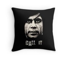 Call It - No Country For Old Men Throw Pillow