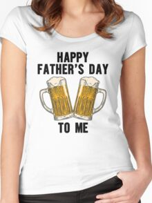 Happy Father's Day Beer To me, Funny Beer Lover Quote Women's Fitted Scoop T-Shirt