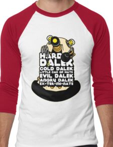 Hard Dalek Cold Dalek New Design Men's Baseball ¾ T-Shirt