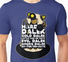 Hard Dalek Cold Dalek New Design Unisex T-Shirt